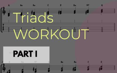 Triads Workout – Part I