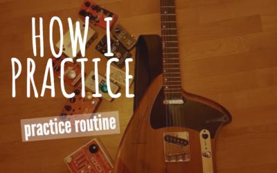 How I Practice