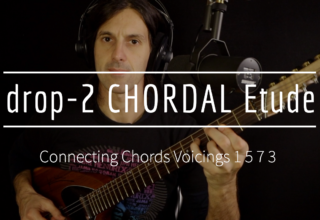 Drop – 2 Chordal Etude