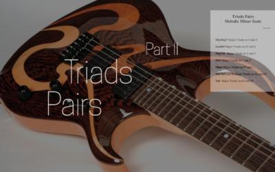 Triad Pairs (melodic minor) – Part II