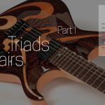 Triad Pairs (major scale) – Part I