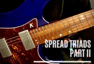 Spread Triads – Part II